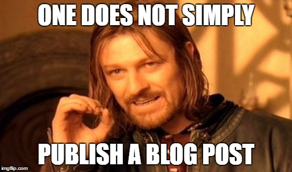 One does not simply Blog