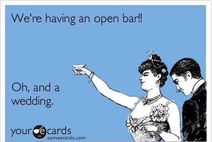 Open Bar & Wedding